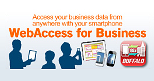 Access your business data from anywhere with your smartphone, WebAccess for Business